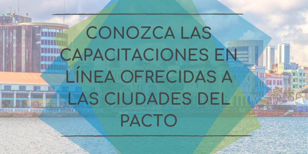 Conozca las Capacitaciones En Línea Ofrecidas a las Ciudades Signatarias del GCoM