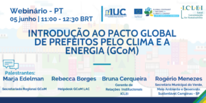 Webinário 1PT - Introdução ao Pacto Global de Prefeitos pelo Clima e a Energia (GCoM)