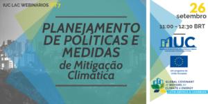 Sessão 7 - IUC LAC Webinarios   PT @ https://iuc-la-eu.adobeconnect.com/iuclacwebinariospt/