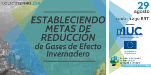 IUC LAC Webinars - ES4 - Compromiso de pas Partes Interesadas Y Estructuras de Gobernanza para la Acción Climática Efectiva