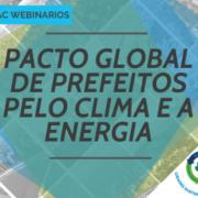 Pacto Global de Prefeitos disponibiliza série de capacitação online para cidades que desejam ampliar seus conhecimentos técnicos em ação climática