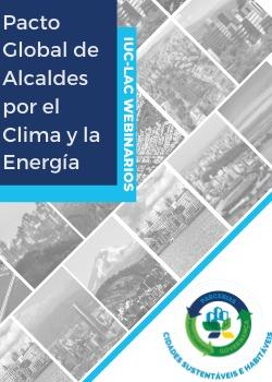 IUC LAC Webinarios ES – Pacto Global de Alcaldes por el Clima y la Energía (GCoM)